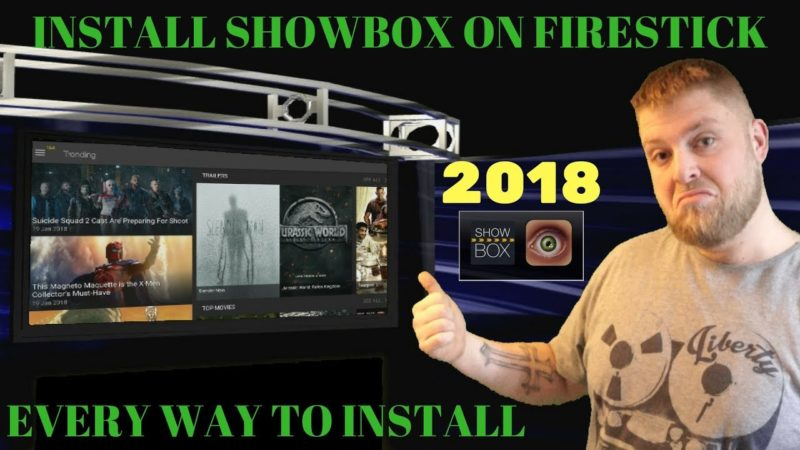 *2018*  How To Install Showbox Onto Fire Tv Stick ..     EVERY WAY TO DOWNLOAD