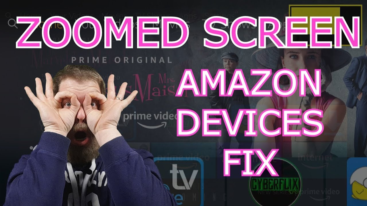 Fix Zoomed In Screen On Amazon Devices