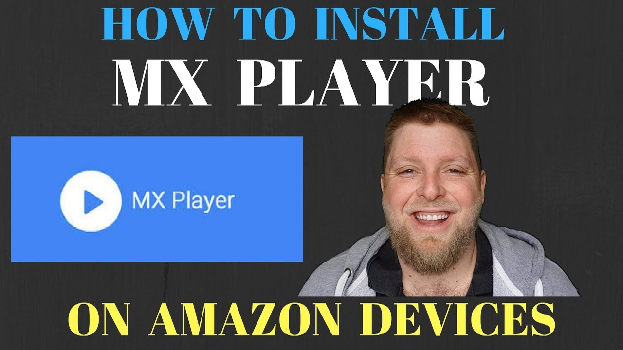 Howto install MX Player onto Amazon Firestick .  MX Player Made Easy