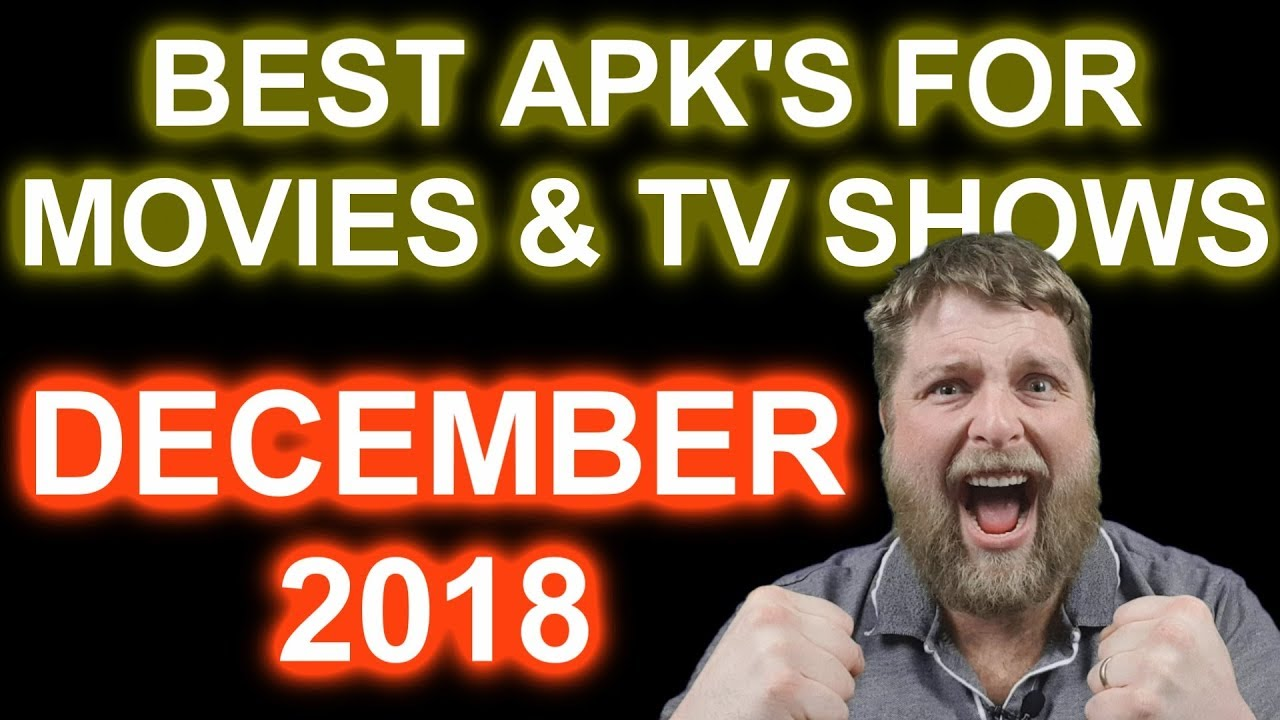 Must Have Apk's In December 2018   …….   Free Movies & Tv Shows