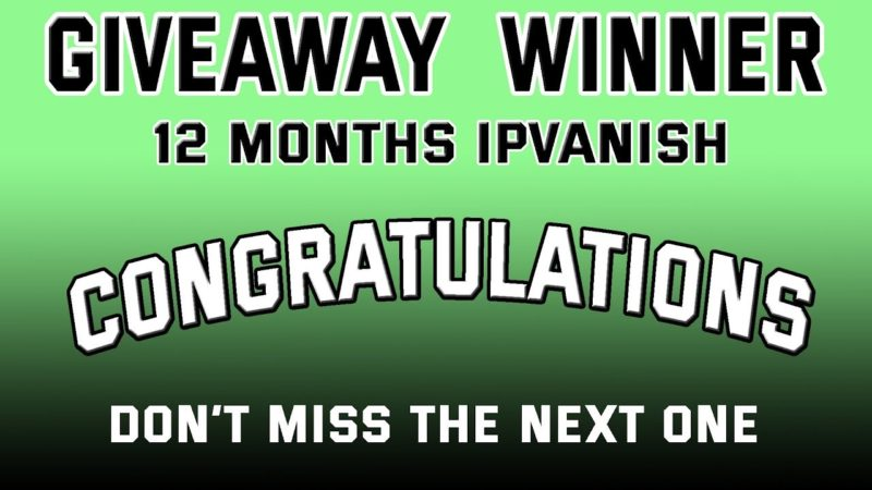 Prize Draw For 12 Month IPVanish