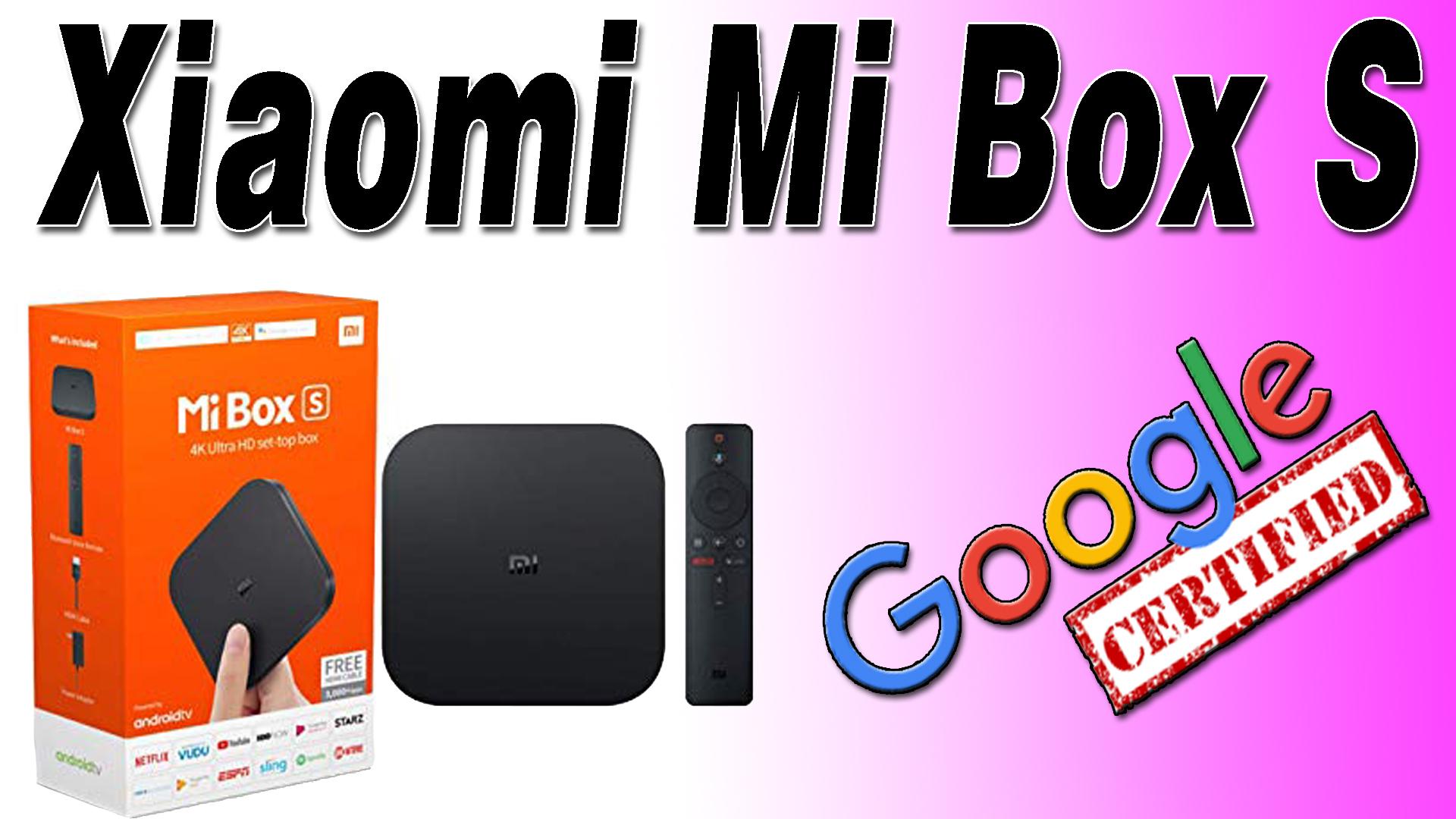 Xiaomi Mi Box S Review