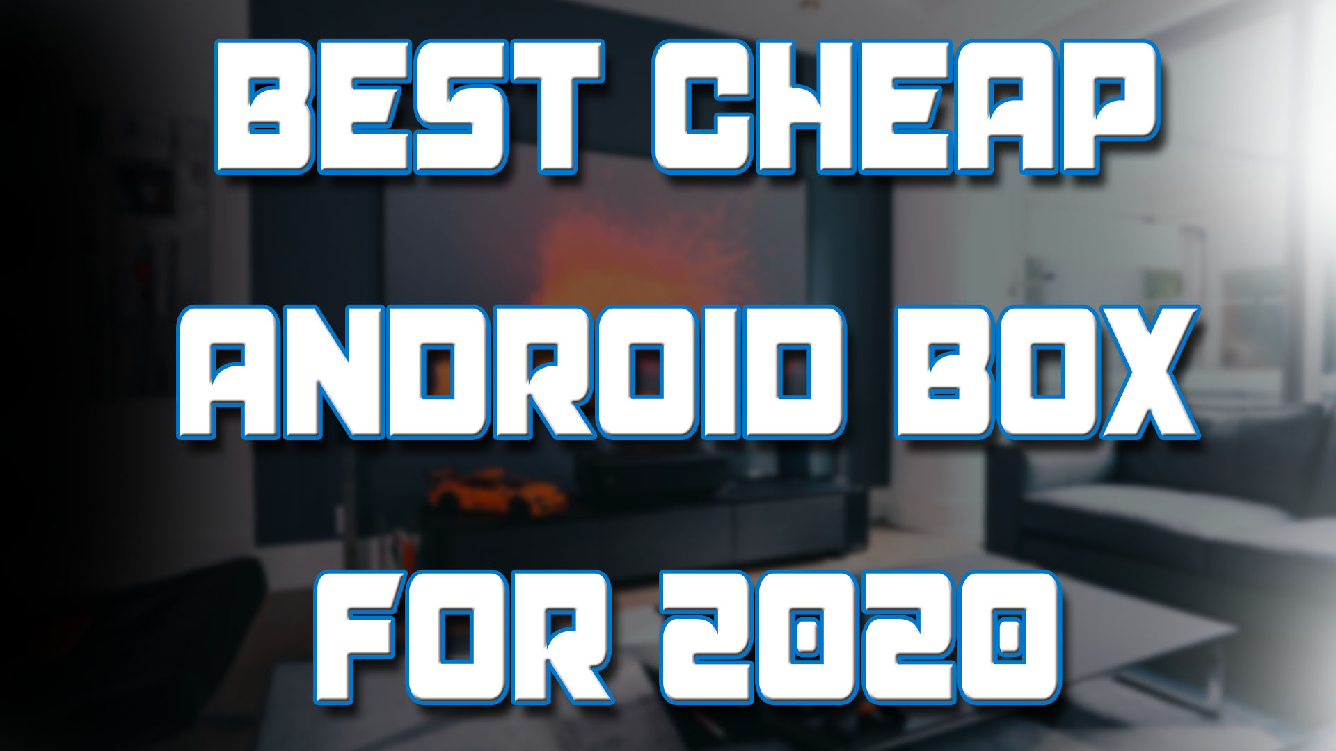 best budget Android Box 2020