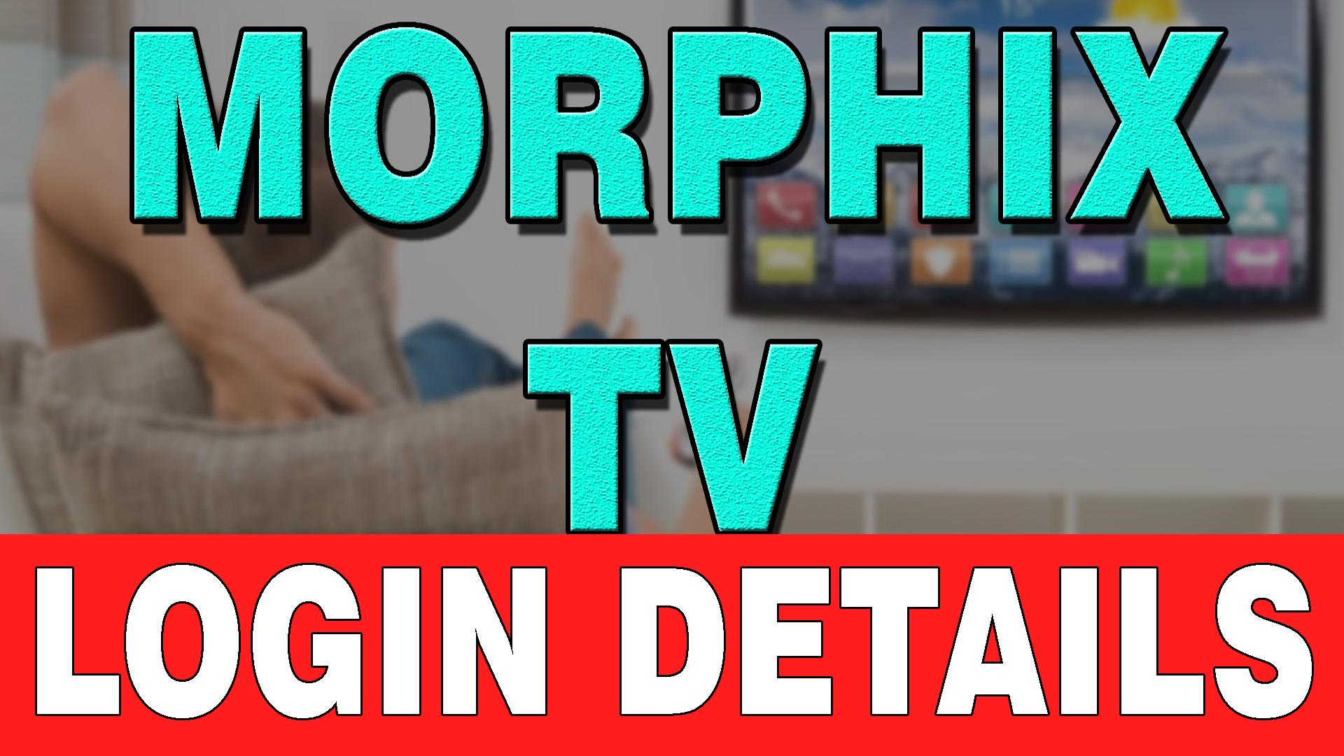 Morphix TV Login