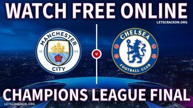 Watch Champions League Final Free