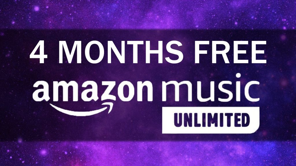 Get 4 Months Free Amazon Music